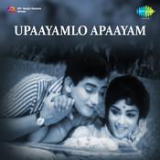 Upaayamlo Apaayam Songs