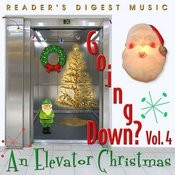 Reader's Digest Music: Going Down? Vol.4 - An Elevator Christmas Songs