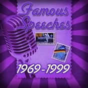 Famous Speeches: 1969-1999 Songs