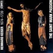 Reinhard Keiser: The St. Mark Passion Songs