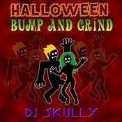 Halloween Bump & Grind Songs
