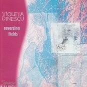 Dinescu: Reversing Fields Songs