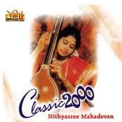 Classic 2000 - Nithyasree Mahadevan Songs