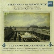 Telemann In The French Style: Ouverture From Musique De Table, Paris Quartet And Two Trio Sonatas Songs
