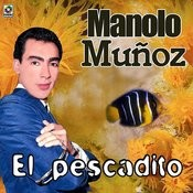 El Pescadito Songs