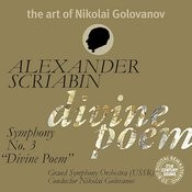 The Art of Nikolai Golovanov: Scriabin - Symphony No. 3
