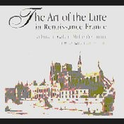 Art of the Lute in Renaissance France Songs