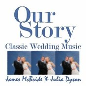 Our Story: Classic Wedding Music Songs