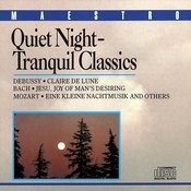 Quiet Night - Tranquil Classics Songs