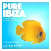 Pure Ibiza: Poolside Chill & Sundrenched Grooves Songs