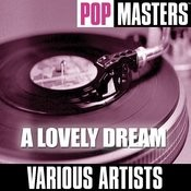 Pop Masters: A Lovely Dream Songs
