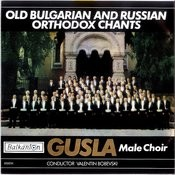Old Bulgarian And Russian Orthodox Chants Songs