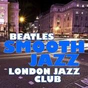 Beatles Smooth Jazz Songs