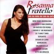 Rosanna Fratello Songs