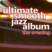 Ultimate Smooth Jazz Album Songs