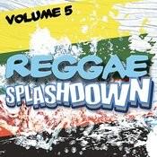 Reggae Splashdown, Vol 5 Songs