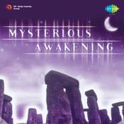 Mysterious Awakening Songs
