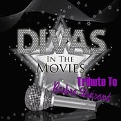 Diva's In The Movies: Barbra Streisand Songs