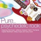 Pure... Psychedelic Rock Songs