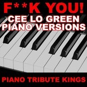 F**k You! (Cee Lo Green Piano 'you Sing It' Version) Song
