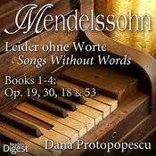 Mendelssohn: Leider Ohne Worte (Songs Without Words), Books 1-4: Op. 19, 30, 18 & 53 Songs