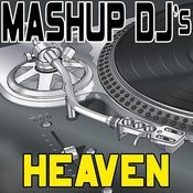 Heaven (Remix Tools For Mash-Ups) Songs