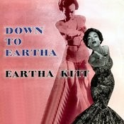 Down To Eartha Songs