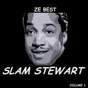 Ze Best - Slam Stewart Songs