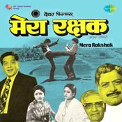 Mera Rakshak Songs