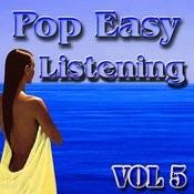 Pop Easy Listening Vol 5 Songs