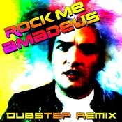 Rock Me Amadeus (Dubstep Remix) Songs