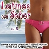 Latinos Con Sabor Vol.6 Songs
