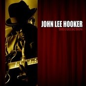 The John Lee Hooker Collection Songs
