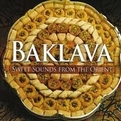 Baklava - Sweet Sounds From The Orient Songs