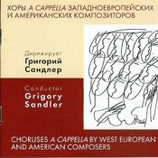 Choruses A Cappella By West European And American Composers Songs