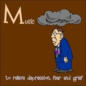 Music To Relieve Depression, Fear, And Grief Songs