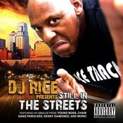DJ Rice Presents: Still In The Streets Songs