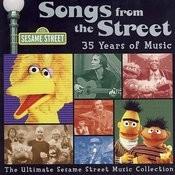 Sesame Street: Songs From The Street, Vol. 3 Songs