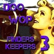 Doo Wop Finders Keepers Vol 3 Songs