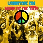 Woodstock Era - Music Of The '60s Songs