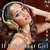 If I Was Your Girl Songs