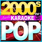 Karaoke - Pop - 2000's Vol 1 Songs