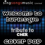 Welcome To Burlesque (Tribute) [Cover Version] Songs