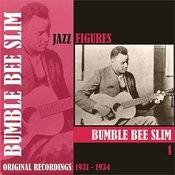 Jazz Figures / Bumble Bee Slim, (1931 - 1934), Volume 1 Songs