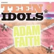 Teen Idols - Adam Faith Songs