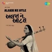 Alakh Ne Otle Songs