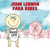 John Lennon Para Bebes Songs
