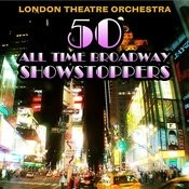 50 All Time Broadway Showstoppers Songs
