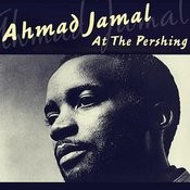 Ahmad Jamal At The Pershing Songs