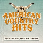 New To This Town (Tribute To Kix Brooks) Songs